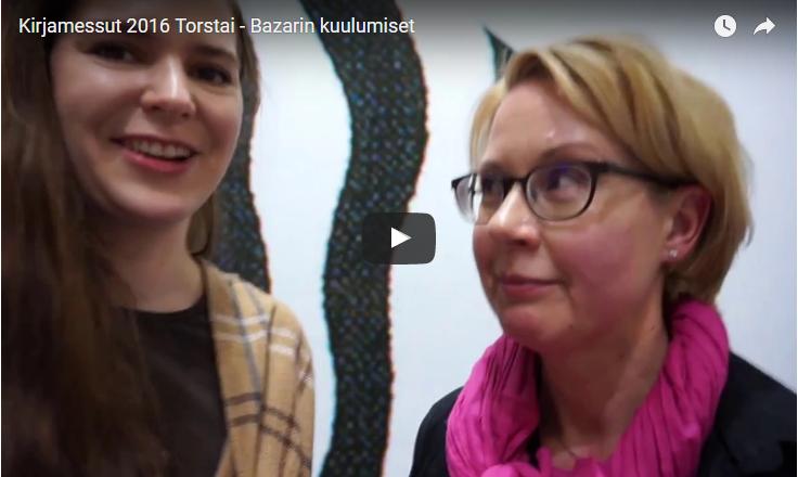 Kirjamessut 2016 Torstai – Bazarin kuulumiset
